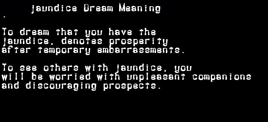 dream meanings jaundice