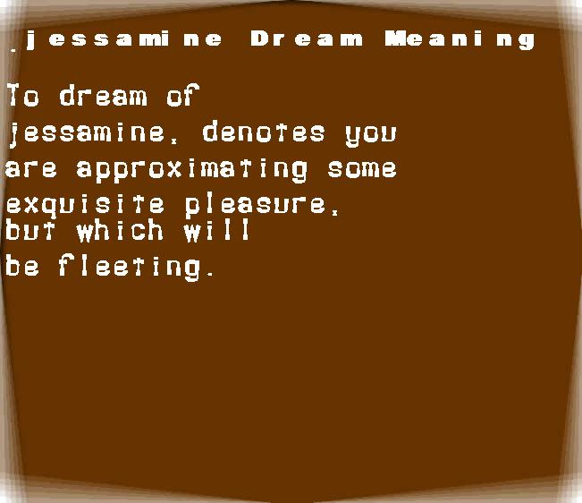 dream meanings jessamine