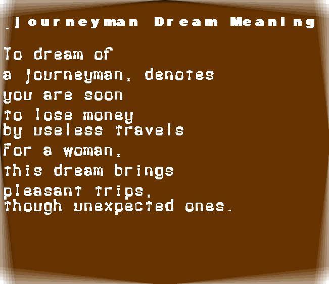 dream meanings journeyman