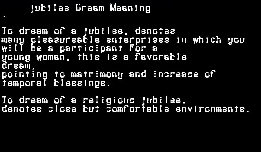 dream meanings jubilee