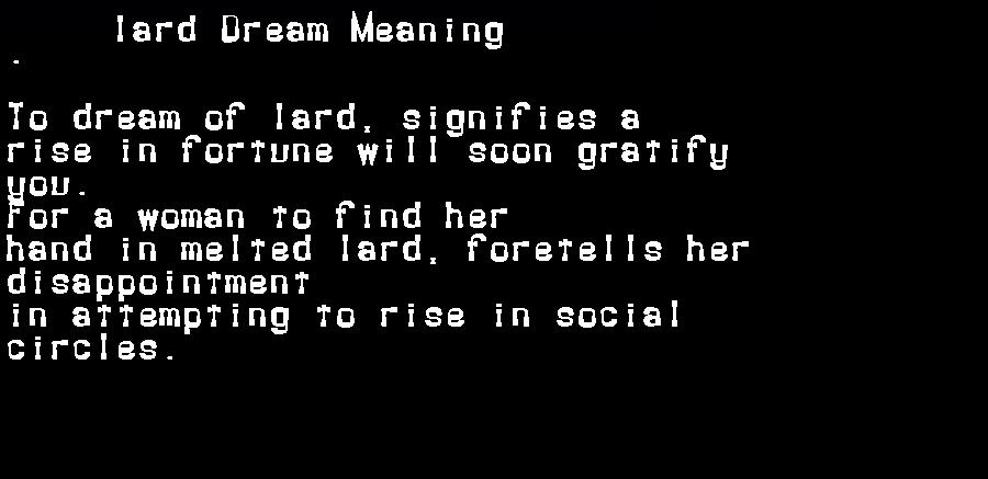 dream meanings lard