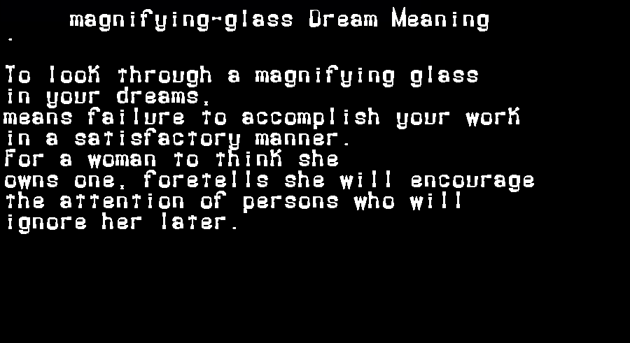 dream meanings magnifying-glass