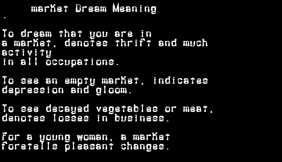 dream meanings market