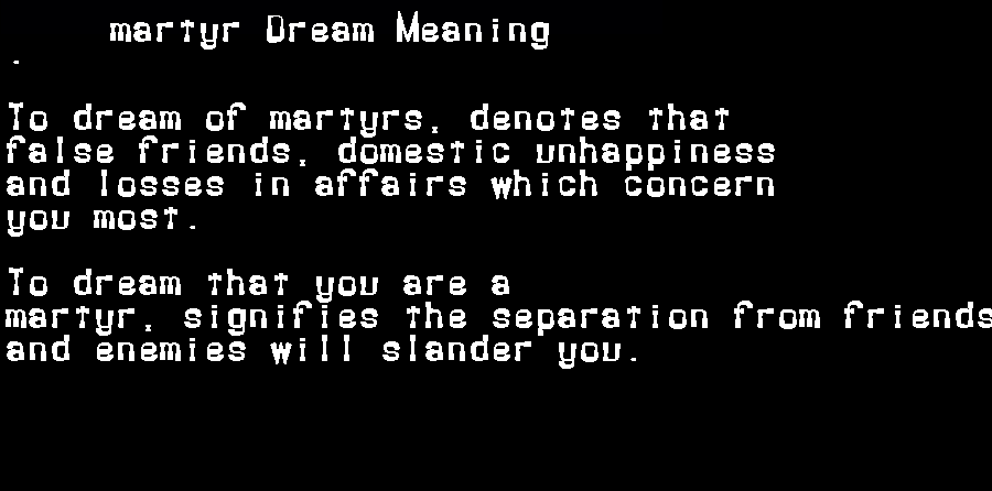 dream meanings martyr