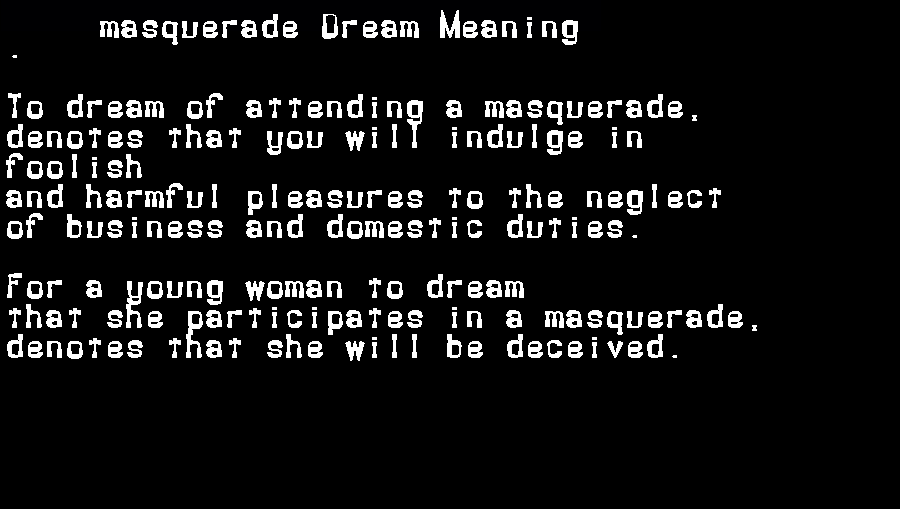 dream meanings masquerade