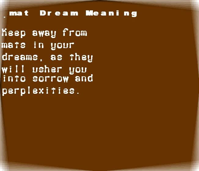 dream meanings mat
