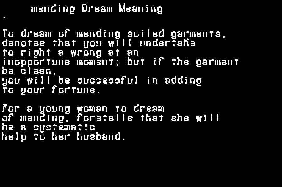 dream meanings mending