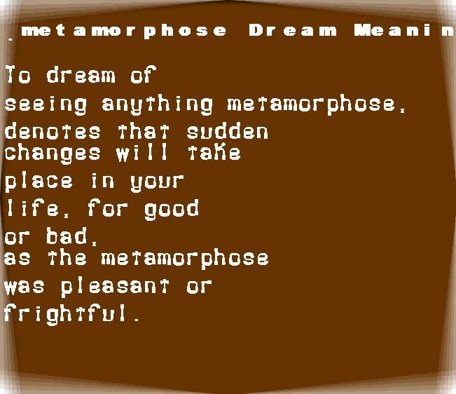dream meanings metamorphose