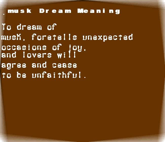 dream meanings musk