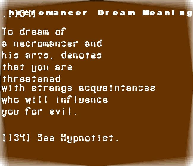 dream meanings necromancer