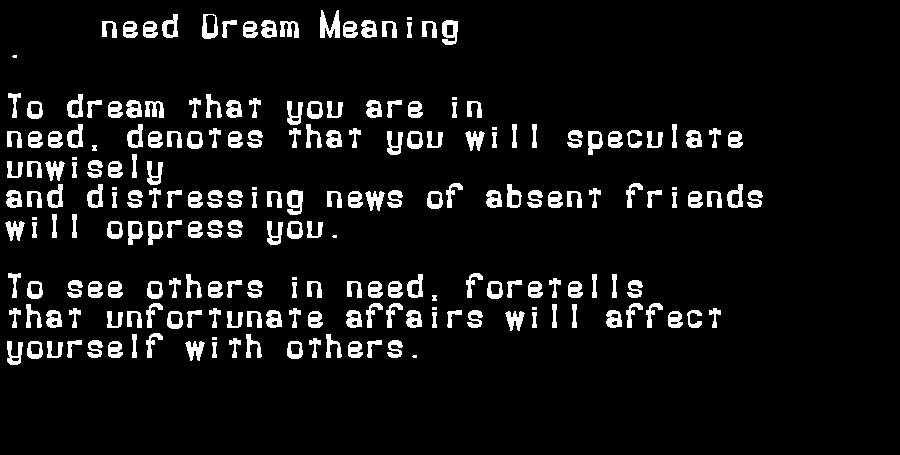 dream meanings need