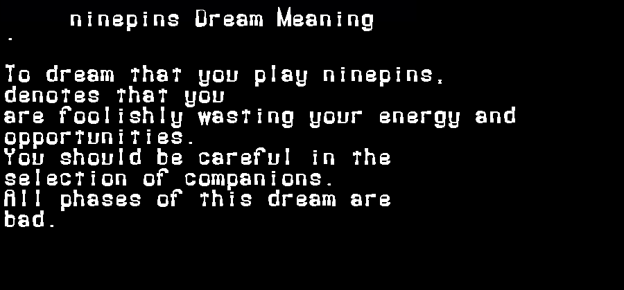 dream meanings ninepins