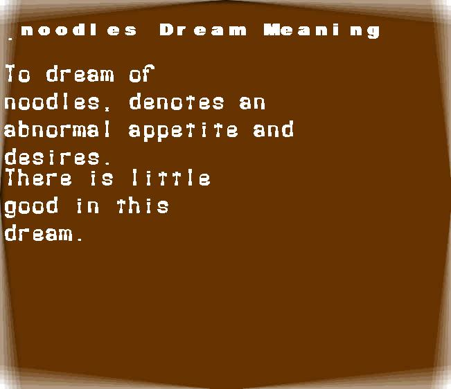 dream meanings noodles