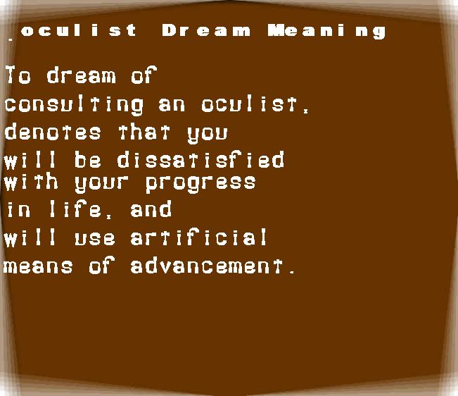 dream meanings oculist