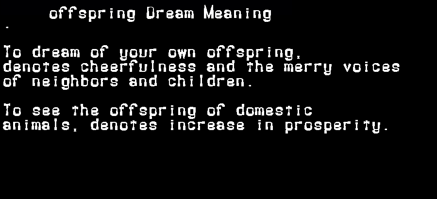 dream meanings offspring