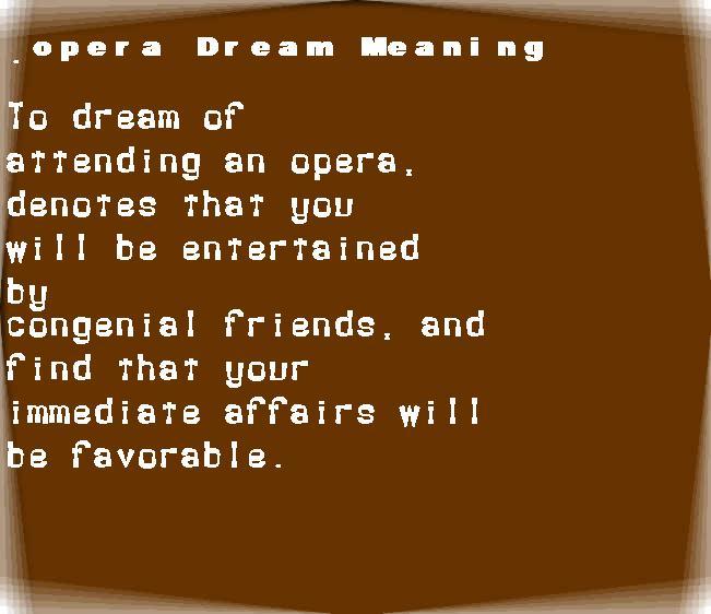 dream meanings opera