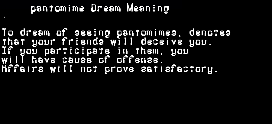 dream meanings pantomime
