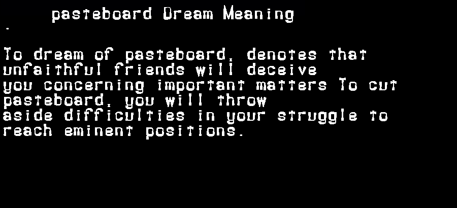 dream meanings pasteboard