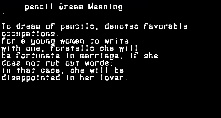 dream meanings pencil