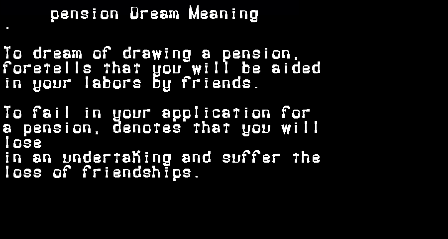 dream meanings pension