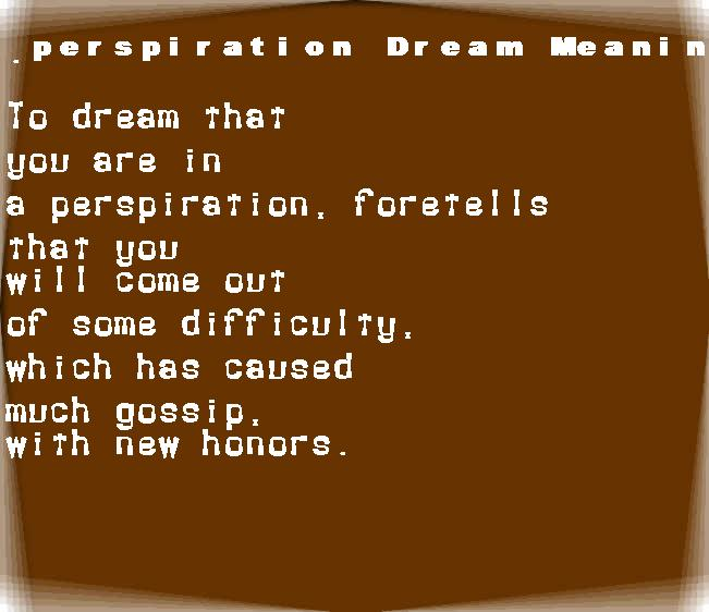 dream meanings perspiration