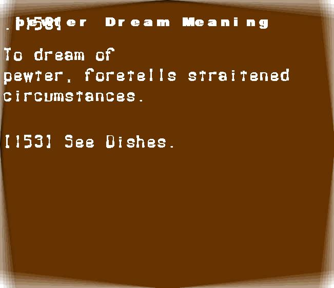 dream meanings pewter