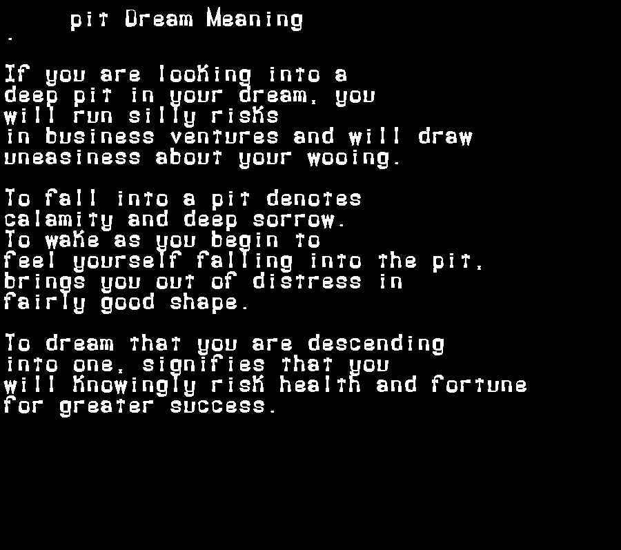 dream meanings pit