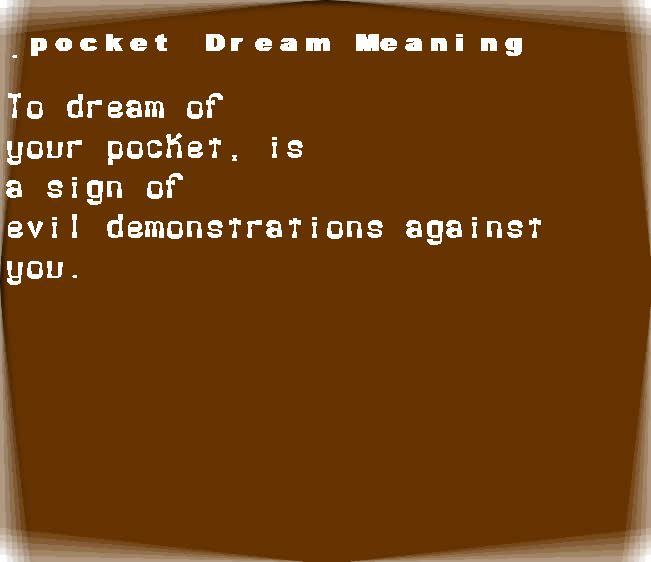 dream meanings pocket