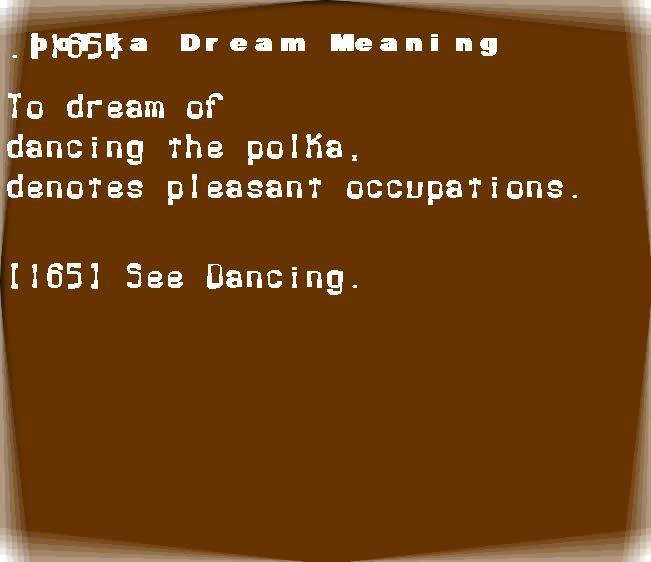dream meanings polka