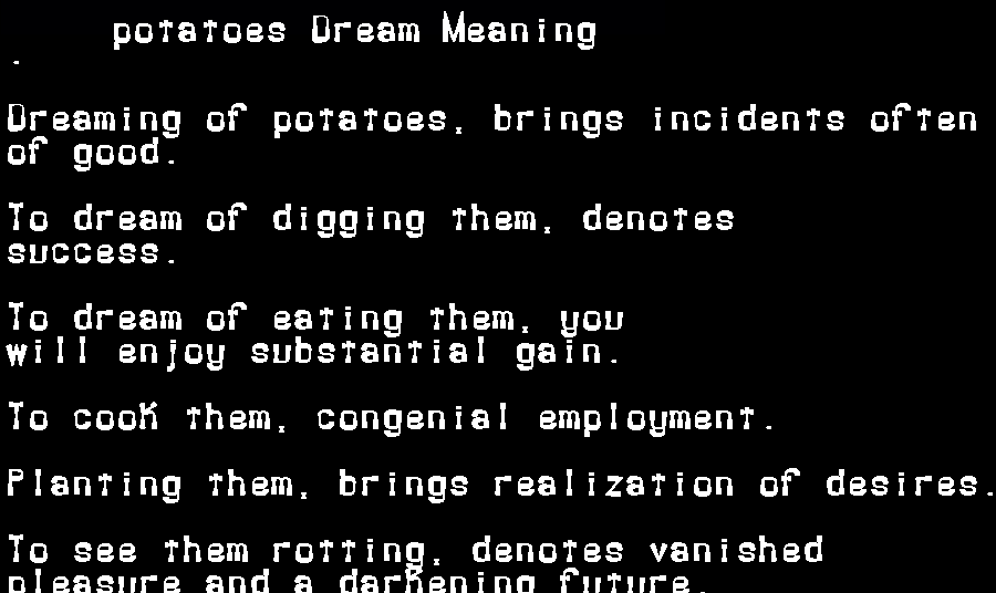 dream meanings potatoes