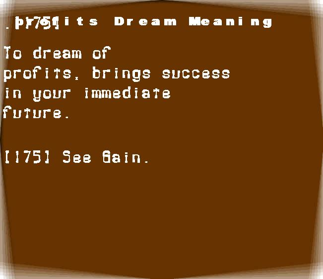 dream meanings profits