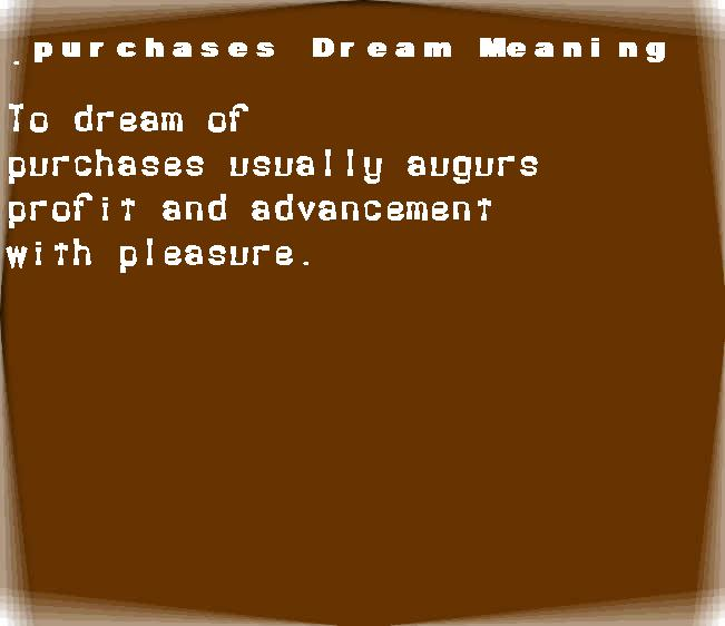 dream meanings purchases