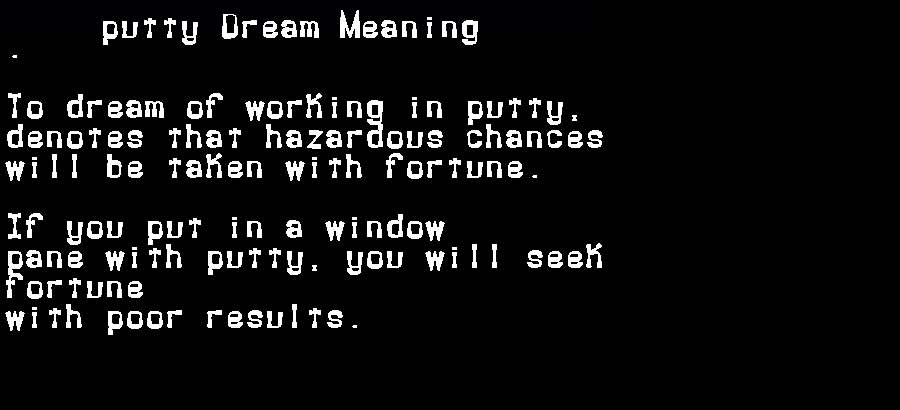 dream meanings putty