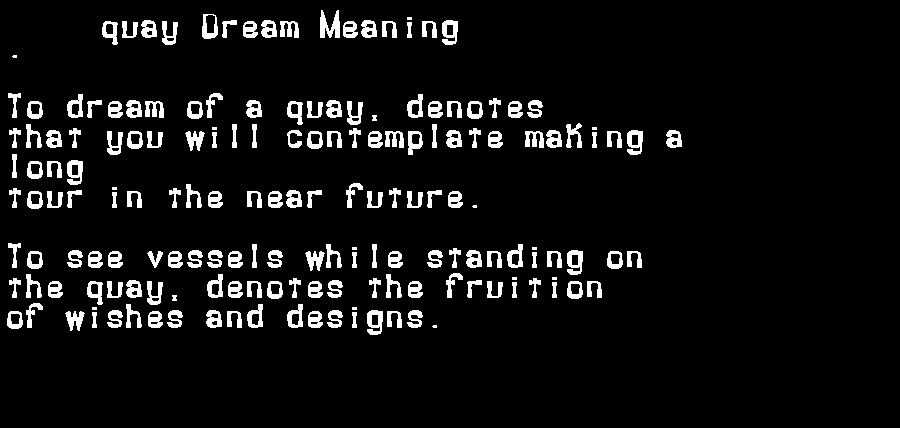 dream meanings quay