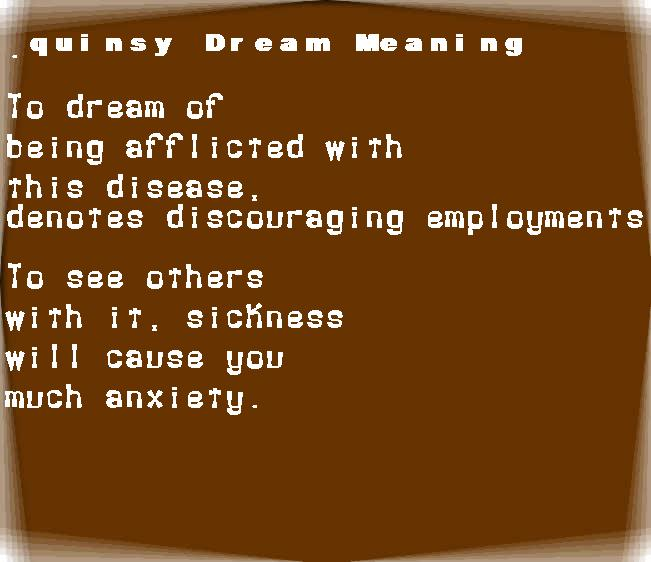 dream meanings quinsy
