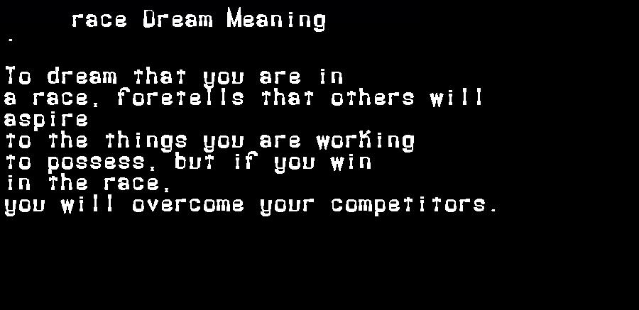 dream meanings race