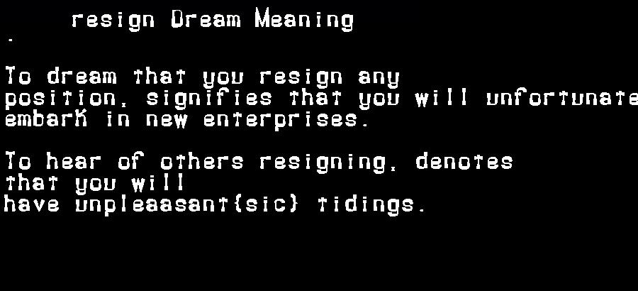 dream meanings resign