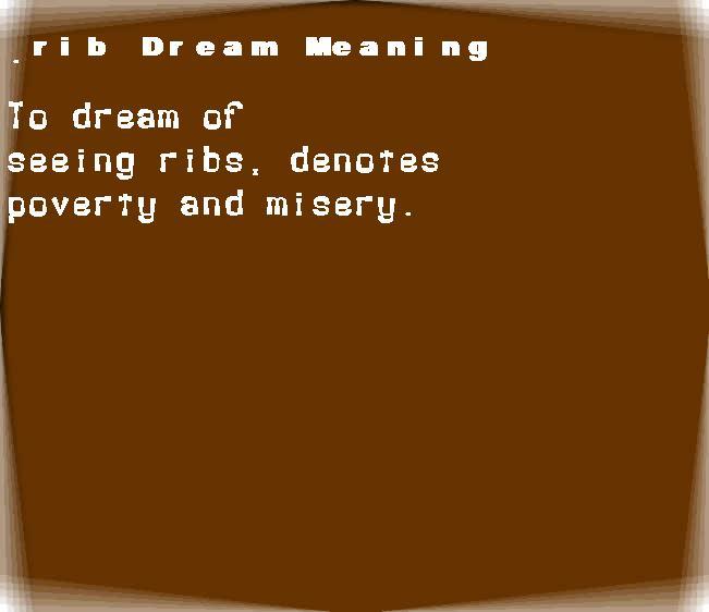 dream meanings rib