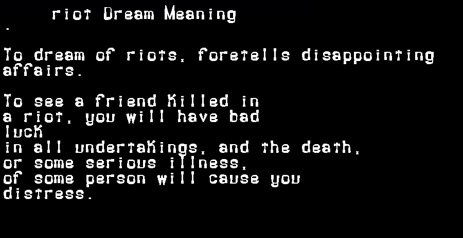 dream meanings riot
