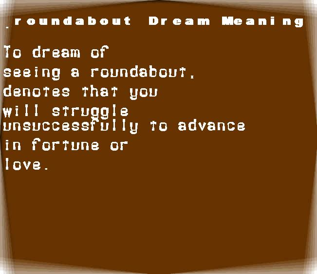 dream meanings roundabout