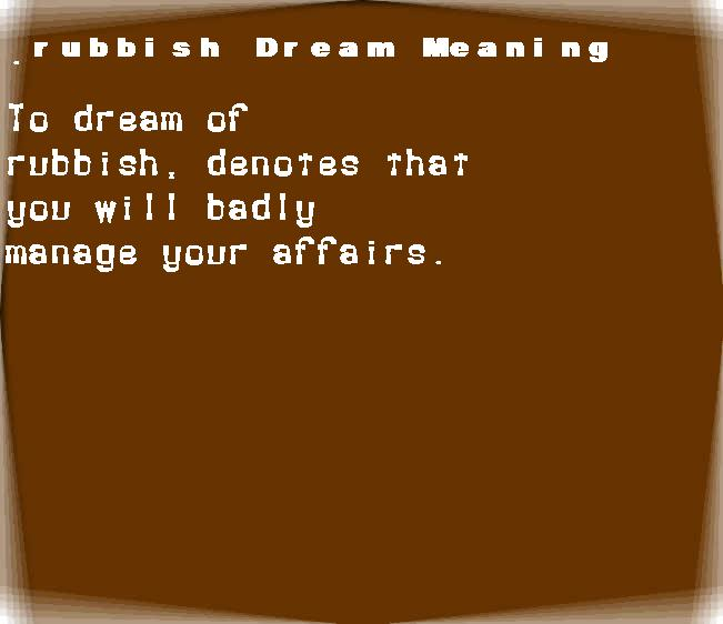 dream meanings rubbish