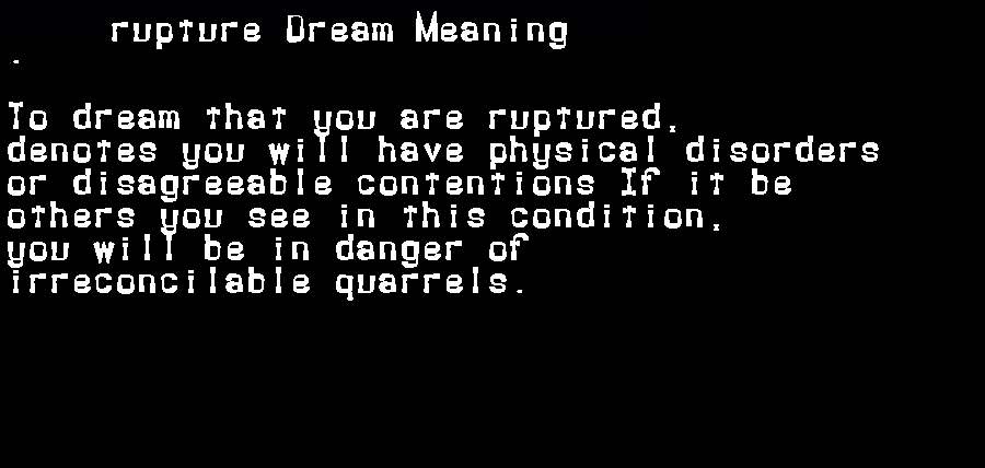 dream meanings rupture