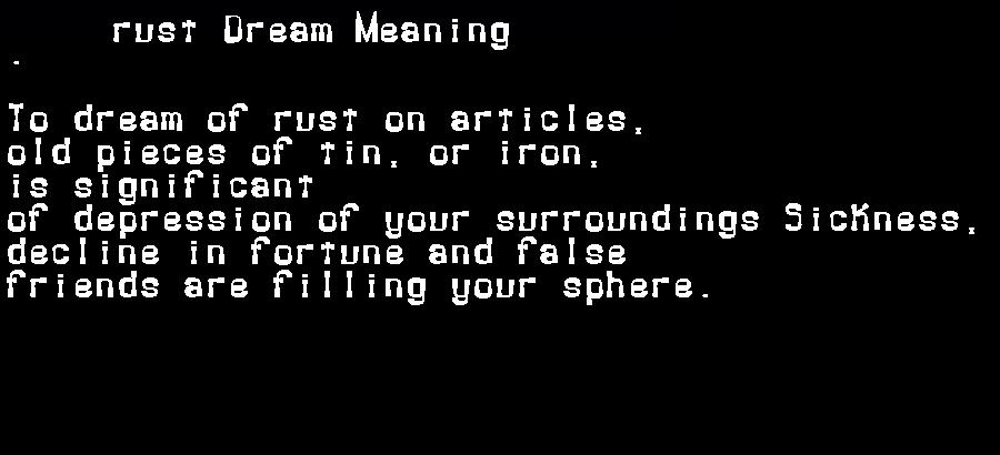 dream meanings rust