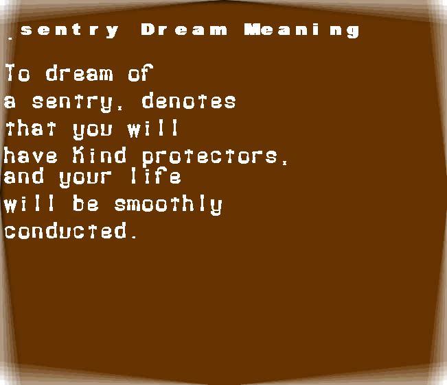 dream meanings sentry