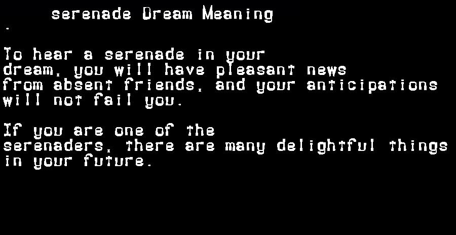 dream meanings serenade