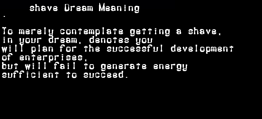 dream meanings shave