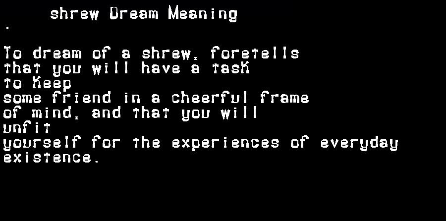 dream meanings shrew