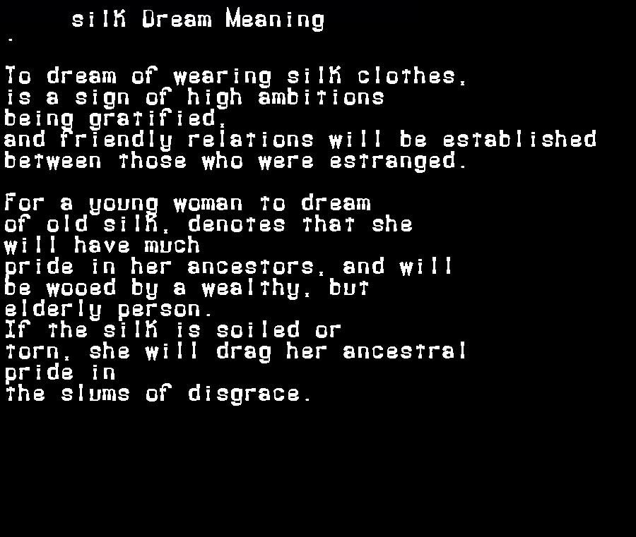 dream meanings silk