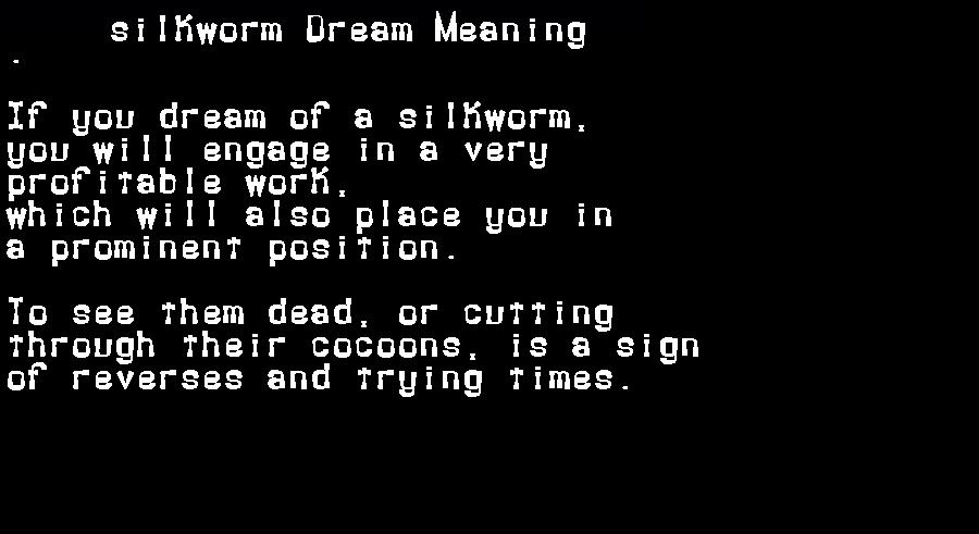 dream meanings silkworm