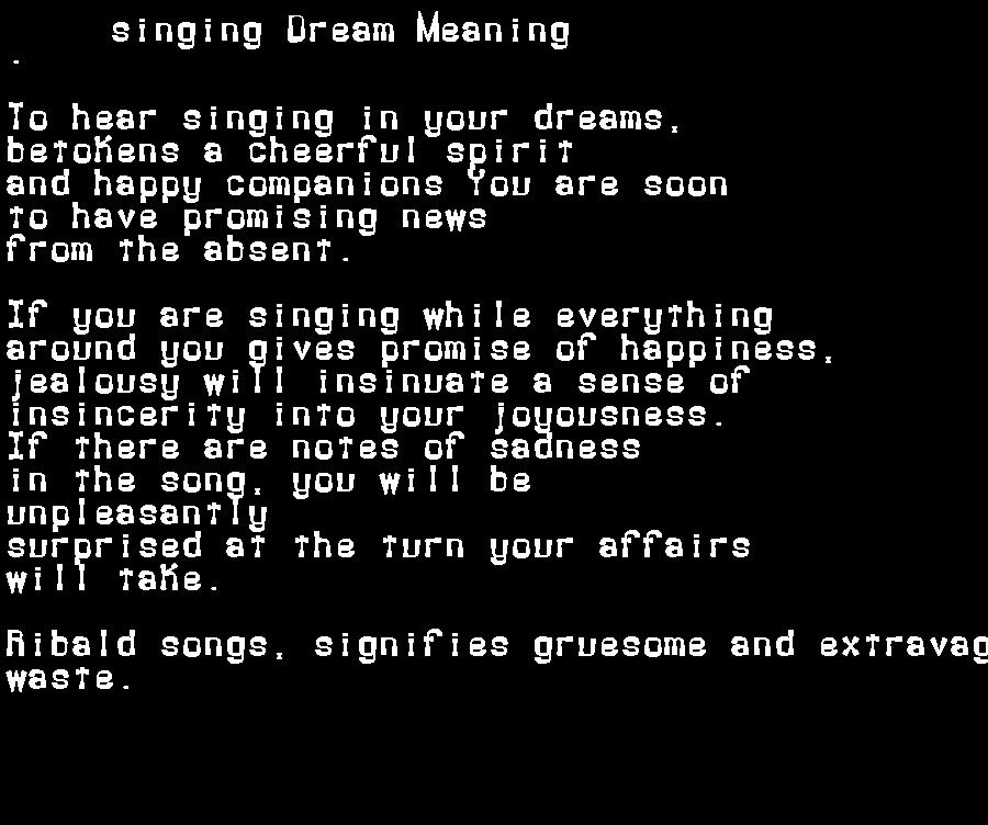 dream meanings singing